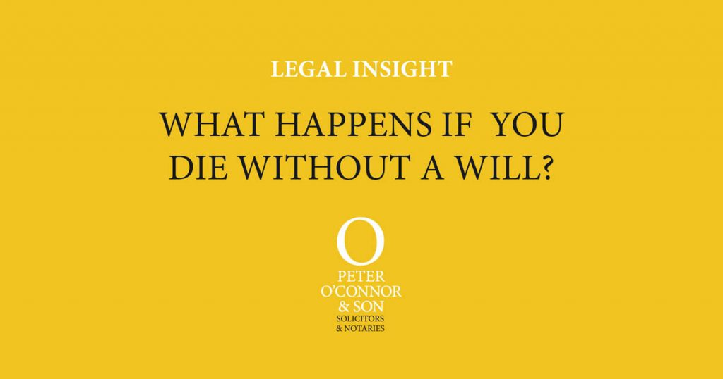 legal insight - dying without a will